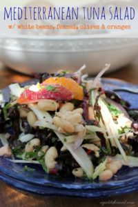 Mediterranean Tuna Salad with White Beans, Fennel, Olives & Oranges